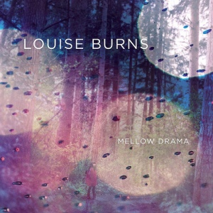 Louise Burns Mellow Drama Jenny's Song Of The Day